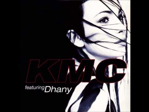 Kmc Feat. Dhany - Somebody To Touch Me