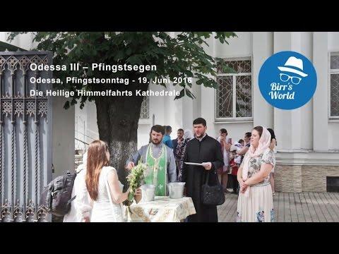 Odessa III - Pfingstsegen