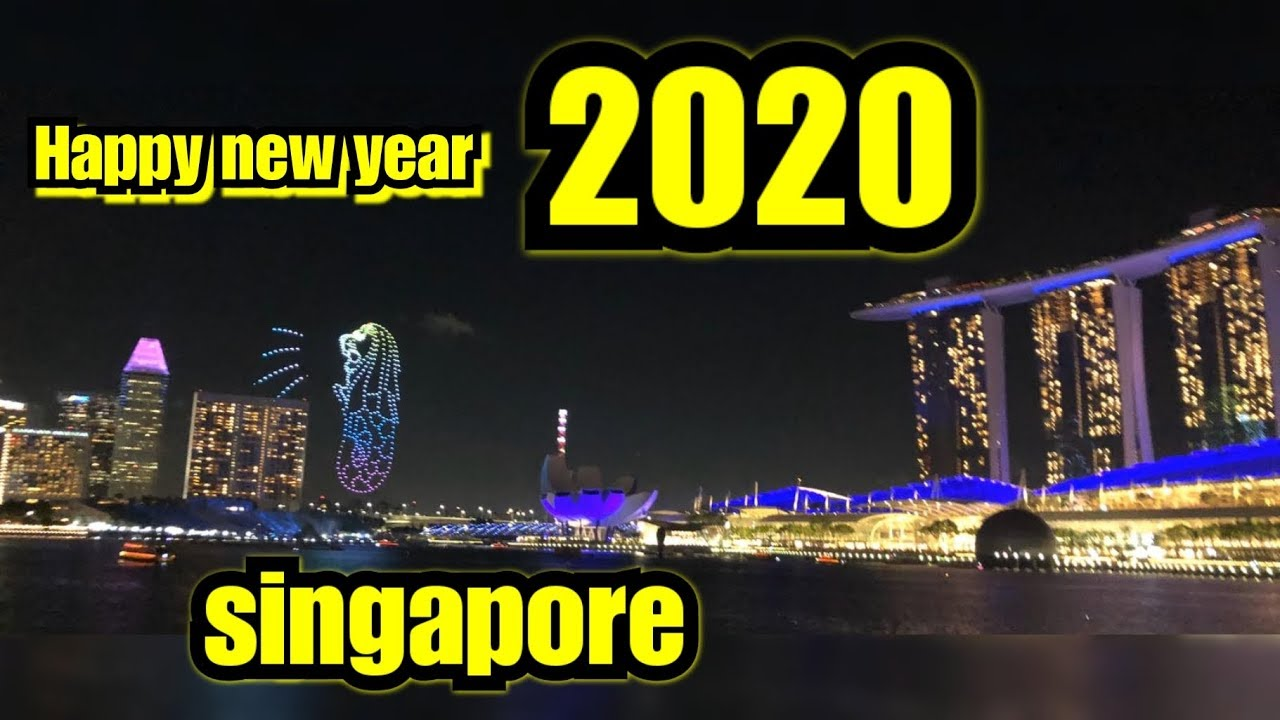 Happy New Year Singapore! Welcomes in 2020 with fireworks ...