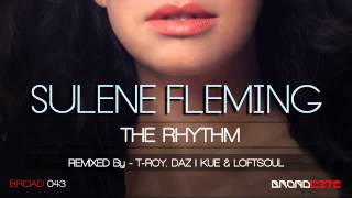 Sulene Fleming - The Rhythm (Daz I Kue Future Soul Remix)