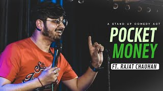 Pocket Money | Stand-up comedy by Rajat Chauhan (Thirteenth Video)