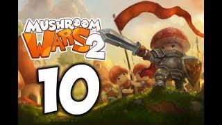 Mushroom Wars 2. Прохождение. Часть 10 (Последняя карта первого эпизода)