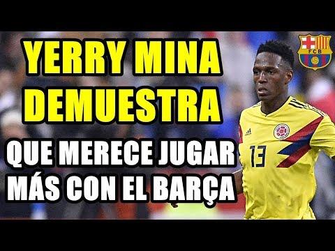 YERRY MINA DEMUESTRA QUE MERECE JUGAR MÁS CON EL BARCELONA TRAS REIVINDICARSE CON COLOMBIA