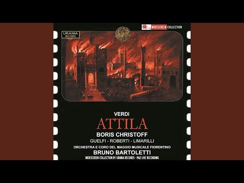 Attila: Prologue: Ella in poter del barbaro! (Foresto)