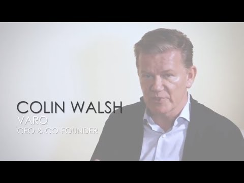 Colin Walsh, Varo, CEO & Co-Founder: Transforming the Banking Experience
