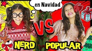 🎀 ¡¡POPULAR VS NERD!! 📚 en NAVIDAD 🎅 ¡¡RUTINA DE LA MAÑANA POPULAR VS NO POPULAR en VACACIONES!!