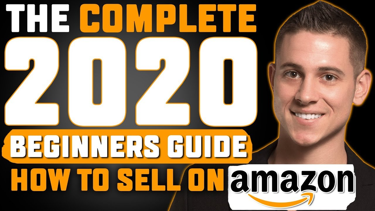 Amazon FBA For Beginners 2020 - 3 Easy Steps to Start Selling on Amazon