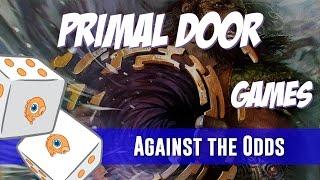 Against the Odds: Primal Door (Games)