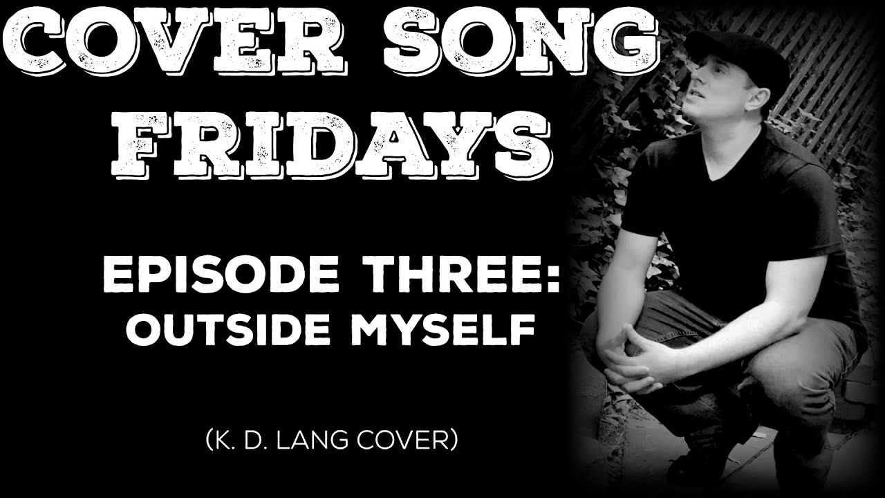 Cover Song Fridays: Episode 3