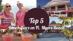Top 5 Beach Bars on Fort Myers Beach