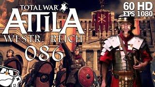 Total War: Attila #086 - Hunnen sind Arschloch [Deutsch|German] Weströmisches Reich