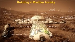 Building a Martian Society
