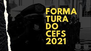 Formatura do CEFS 2021