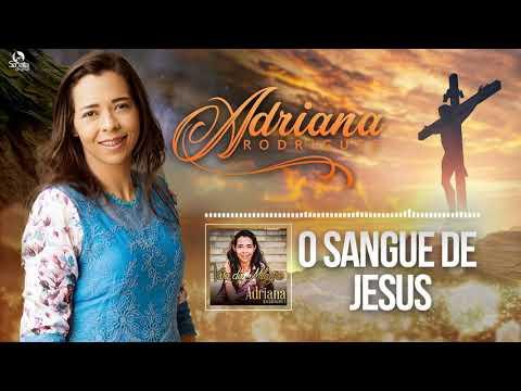O Sangue de Jesus - Adriana Rodrigues -10