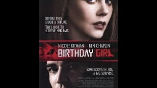 Birthday Girl Full Movie (Comedy Drama Crime)