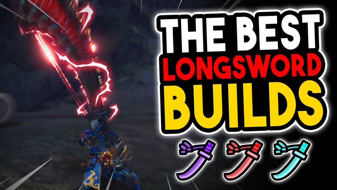 UPDATED Best Longsword Builds - Monster Hunter World [MHW Best LS Builds]