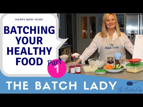 Batching Your Healthy Food - Part 1