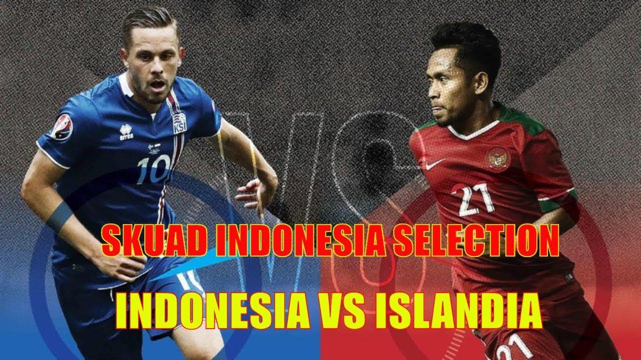 Indonesia Vs Islandia Ini Dia Skuad Indonesia Selection Hasil Polling