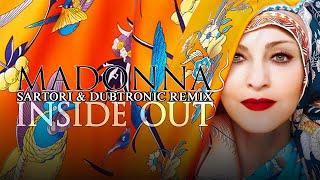 Madonna - Inside Out (Sartori & Dubtronic Remix)