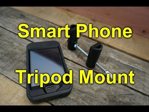 DIY Smart Phone Tripod Mount