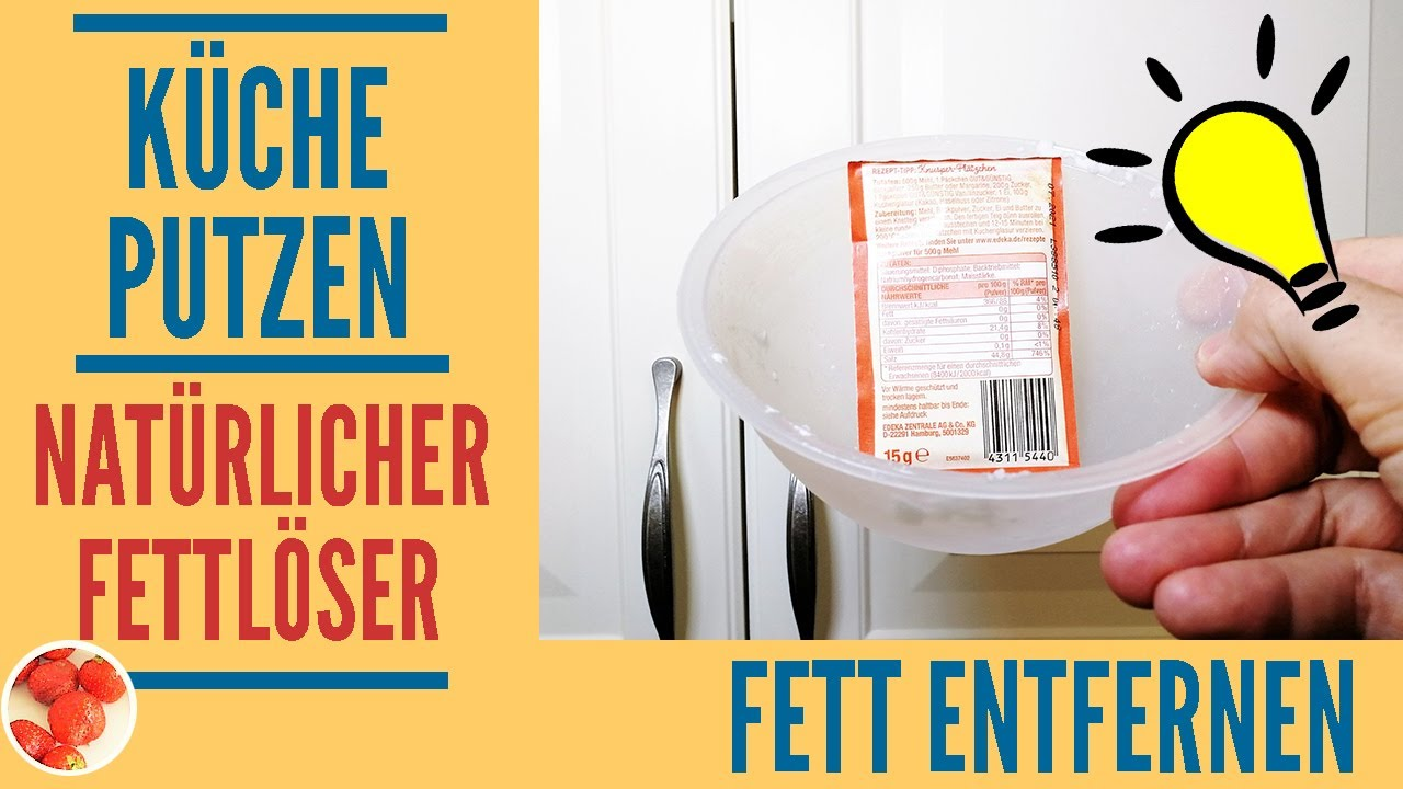 Genialer Trick: Küche putzen mit natürlichem Fettlöser  Fett von  Küchenschränken leicht entfernen