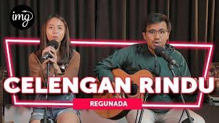 Download Lagu CELENGAN RINDU - FIERSA BESARI (LIVE PERFORM BY REGUNADA) mp3