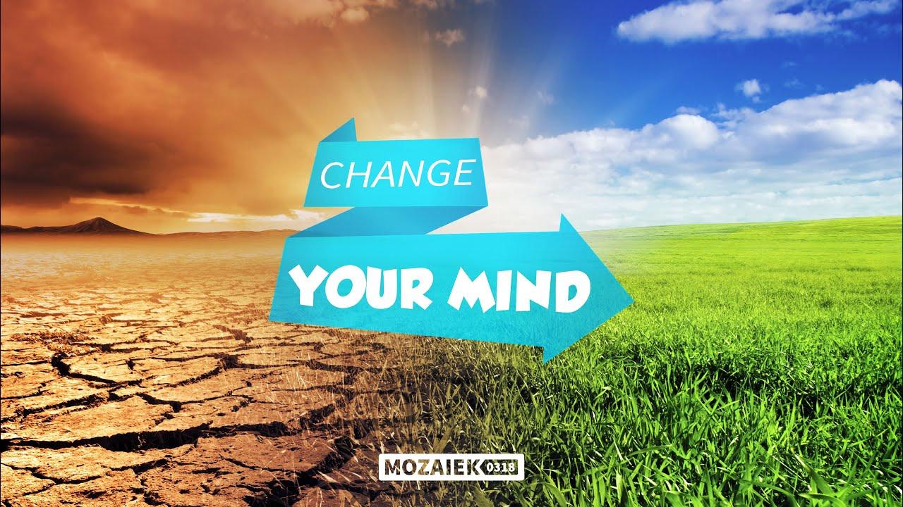 Preek: Change Your Mind - Cees van Harten