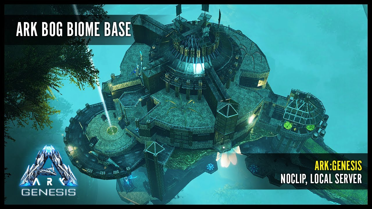 Ark Genesis Bog Biome Base Pve No Mods Youtube