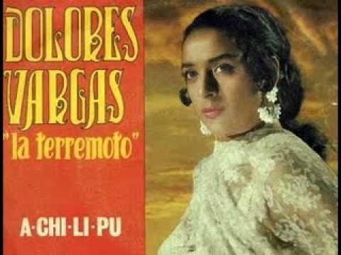 "Achilipú - Dolores vargas ""la terremoto """