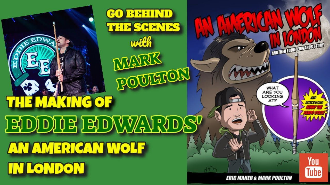 Eddie Edwards - The Making of An American Wolf In London Episode 1