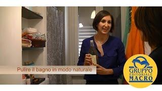 Pulire il Bagno in modo Naturale con Lucia Cuffaro
