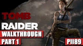 Tomb Raider (2013) Gameplay Walkthrough Part 1 PC HD