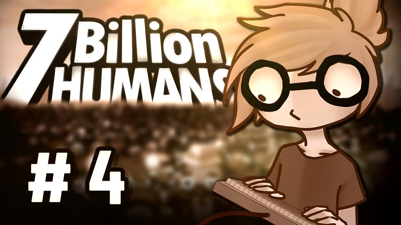 PROSZĘ NIE WCHODZIĆ DO NISZCZARKI :v | 7 Billion Humans #4