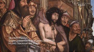 Obra comentada: Cristo presentado al pueblo, de Quinten Massys