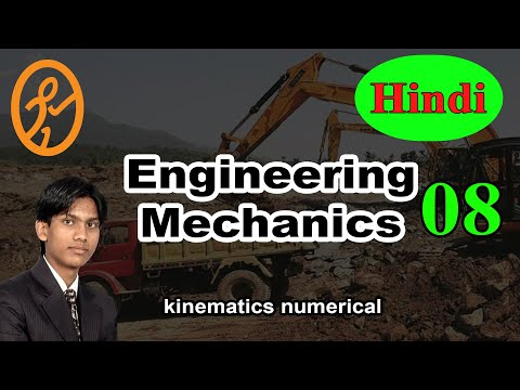 kinematics numerical | Basics of Engineering Mechanics in Hindi part 8