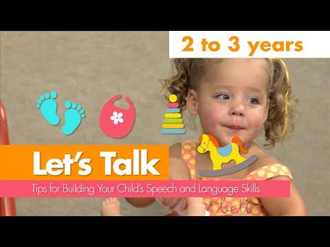 Let's Talk: 2 to 3 Years