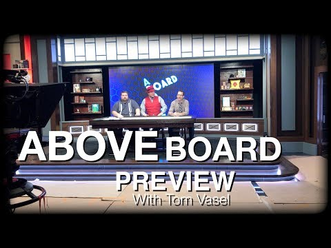Above Board Preview - With Tom Vasel