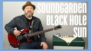 Soundgarden Black Hole Sun Guitar Lesson