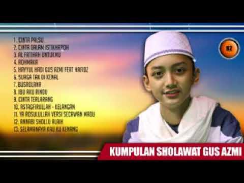 kumpulan-sholawat-terbaru-gus-azmi-2017-syubbanul-muslimin