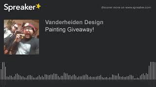 Painting Giveaway! thumbnail