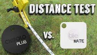 tILE Mate vs. CHIPOLO Plus DISTANCE TEST