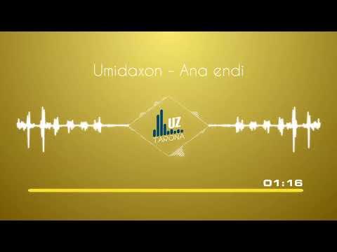 Umidaxon - Ana endi (Audio)