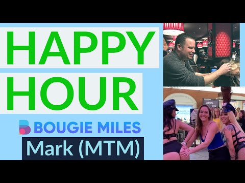 HAPPY HOUR: Bougie Miles & Mark (Credit Card, Miles & Points Chat)