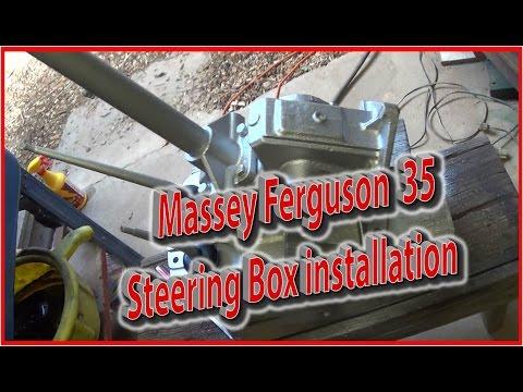 Massey Ferguson 35 Steering Box Installation