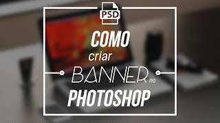 Como fazer Banner Flat no Photoshop