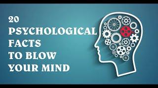 Video 20 Psychological Facts to Blow your Mind download MP3, 3GP, MP4, WEBM, AVI, FLV November 2017