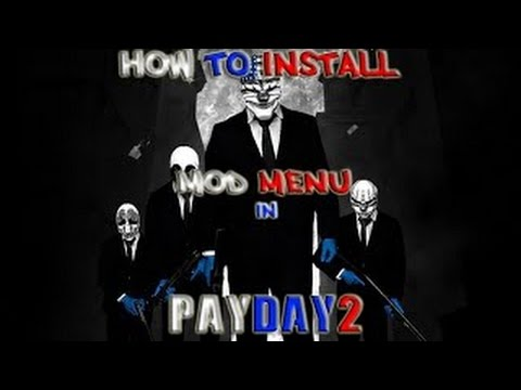how to create mods for payday2
