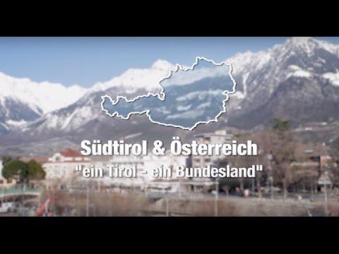 """Südtirol und Österreich """"Ein Tirol - ein Bundesland"""""""