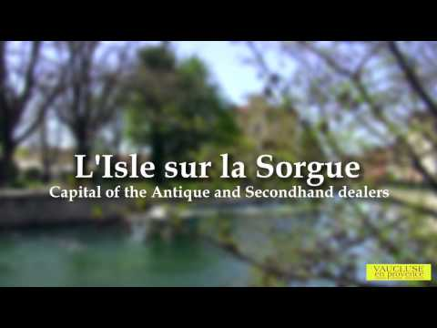 Isle sur la Sorgue in Provence - Capital of the antiques