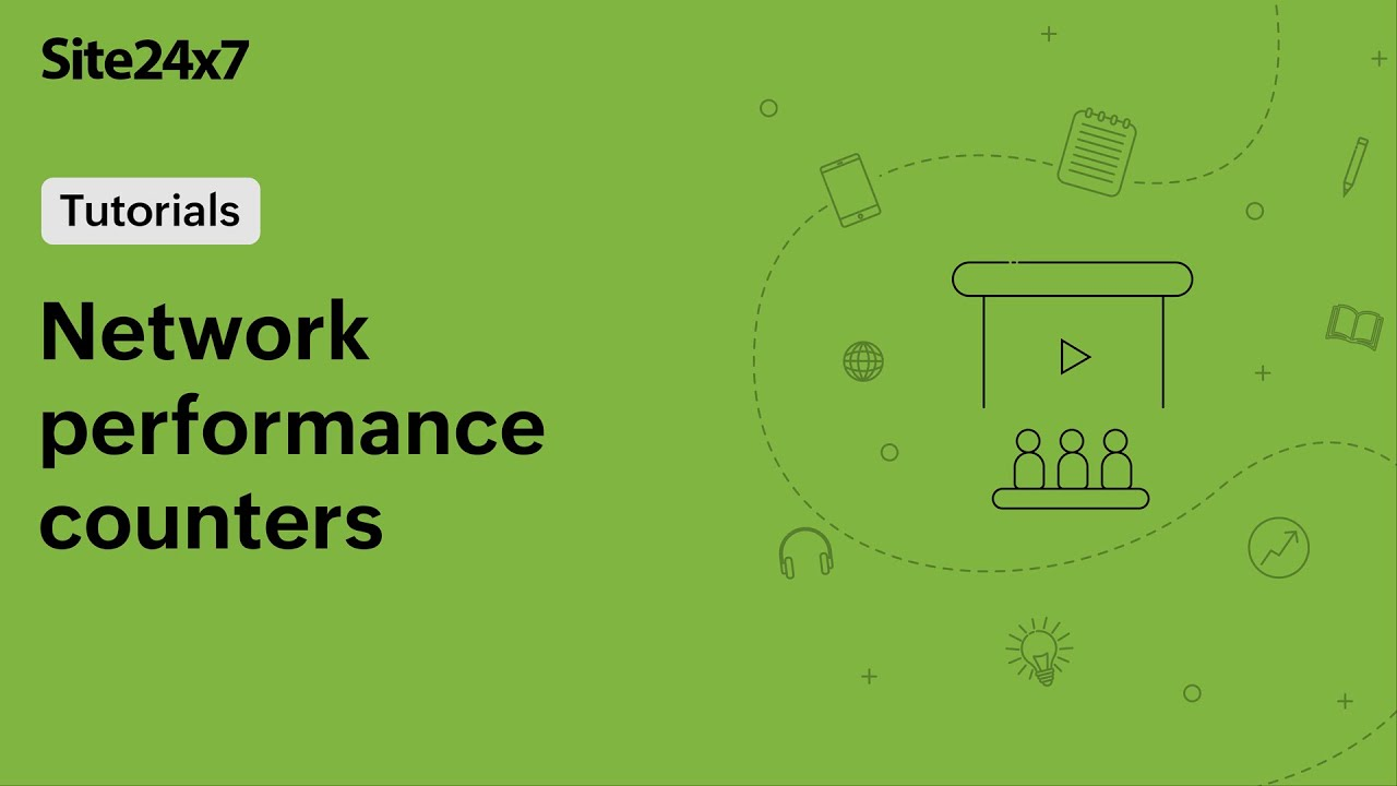 Get the most out of Site24x7 network monitoring with performance counters